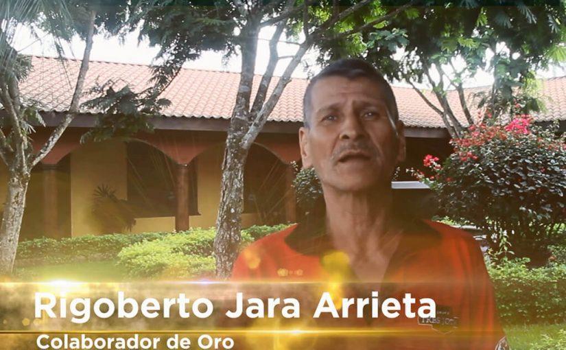 Colaboradores de Oro: Rigoberto Jara Arrieta